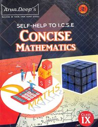 Concise Mathematics Class 9 For 2021  Examination Self- Help To Icse
