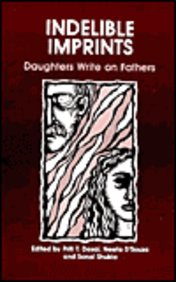 Indelible Imprints : Daughters Write On Fathrs
