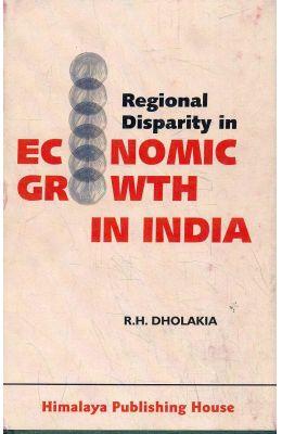 Regional Disparity In Economic Growth In India