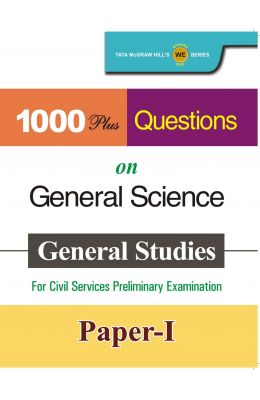 General Science 1000 Plus Questions On General Studies For Civil Services Preliminary Exam