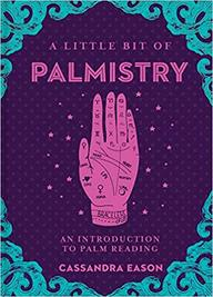 Little Bit Of Palmistry : An Introduction To Palm Reading