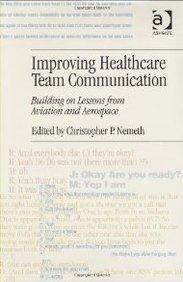 Buy Improving Healthcare Team Communication book