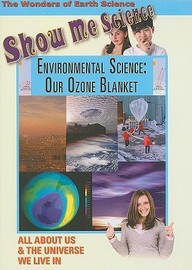 Environmental Science: Our Ozone Blanket: Science