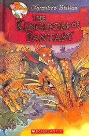 Kingdom Of Fantasy : Geronimo Stilton The Kingdom Of Fantasy