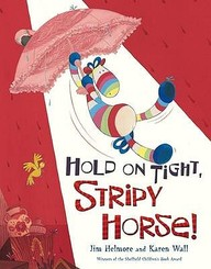 Hold On Tight - Stripy Horse