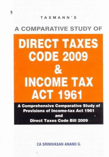 A Comparative Study of Direct Taxes Code 2009 & Income Tax Act 1961