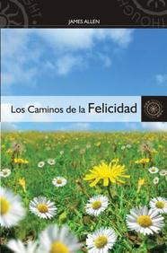Los Caminos De La Felicidad = The Roads Of Happiness