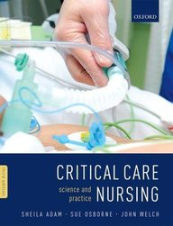 Critical Care Nursing: Science and Practice, 3rd Ed.