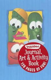 Journal, Art & Activity Book For Boys: Veggietales