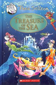 Thea Stilton Special Edition #05 : The Treasure Of The Sea : A Geronimo Stilton Adventure