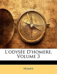 L'Odys E D'Homere, Volume 3