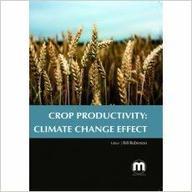 Crop Productivity: Climate Change Effect