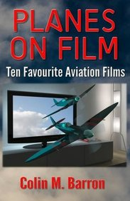 Planes on Film: Ten Favourite Aviation Films
