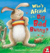 Whos Afraid Of The Big Bad Bunny