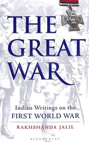 Great War : Indian Writings On The First World War