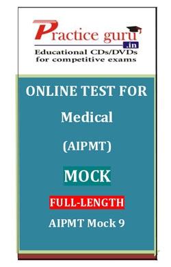Online Test for Medical: AIPMT: Mock: Full-Length: AIPMT Mock 9