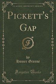 Pickett's Gap (Classic Reprint)