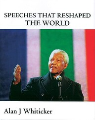 Speeches That Reshaped The World