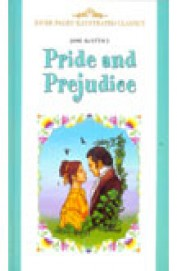Pride & Prejudice : Infinitys Illustrated Classics