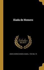 Iliada de Homero (Italian Edition)