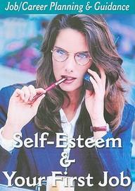 Self- Esteem/1st Job: Career Education & Life Skills.