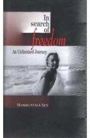 In Search Of Freedom - An Unfinished Journey
