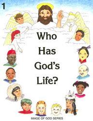 Who Has God's Life? - Grade 1 Student Text