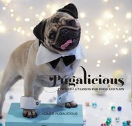 Pugalicious: Pug With A Passion For Food And Naps