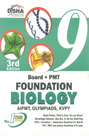 Foundation Biology Class 9 : Board+Pmt/Aipmt Olympiads Kvpy