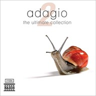 Adagio-The Ultimate Collection