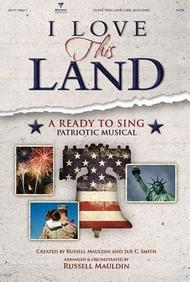 I Love This Land Choral Book (Ready to Sing)