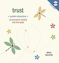 Trust: Guided Meditations to Overcome Anxiety & Feel Good