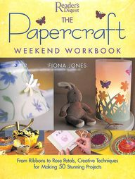 Papercraft Weekend Workbook