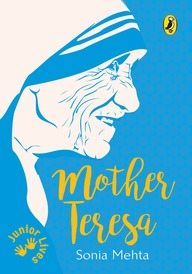 Junior Lives : Mother Teresa