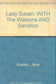 Lady Susan/The Watsons/Sanditon (Isis)
