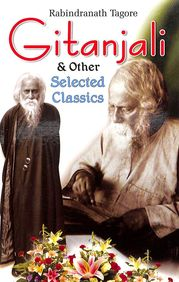 Gitanjali & Other Selected Classics
