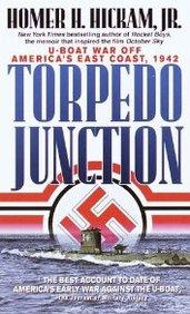 Torpedo Junction: U-Boat War Off America's East Coast, 1942