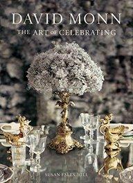 David Monn : The Art Of Celebrating