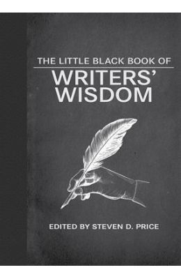 Little Black Book Of Writers Wisdom
