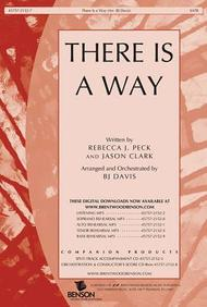 There Is a Way- SATB