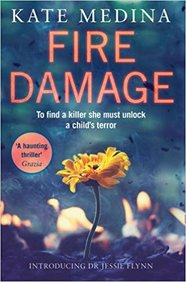 Fire Damage: A Gripping Thriller That Will Keep You Hooked (a Jessie Flynn Crime Thriller, Book 1)