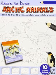 Learn To Draw Arctic Animals : Learn To Draw 10 Arctic Animals In Easy To Follow Steps 6+