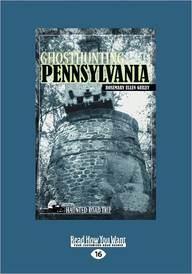 Ghosthunting Pennsylvania (Large Print 16pt)