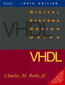 Buy Digital Systems Design Using Vhdl With Cd Book Charles H Roth Jr 8131500276 9788131500279 Sapnaonline Com India