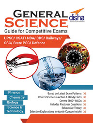 General Science Guide For Competitive Exams Upsc Csat Nda Cds Railways Ssc
