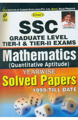 Mathematics Ssc Graduate Level Tier 1 & Tier 2     Exams Quantitative Aptitude Yearwise Sovled Pa