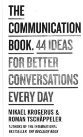 Communication Book 44 Ideas For Better Conversations Every Day