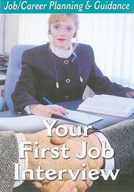 Your First Job Interview: Career Education & Life Skills.
