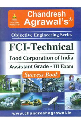Fci Technical Food Corporation Of India Assistant Grade 3 Exam Success Book