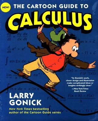buy cartoon guide to calculus book larry gonick 0062376284 rh sapnaonline com the cartoon guide to calculus pdf download the cartoon guide to calculus pdf free download